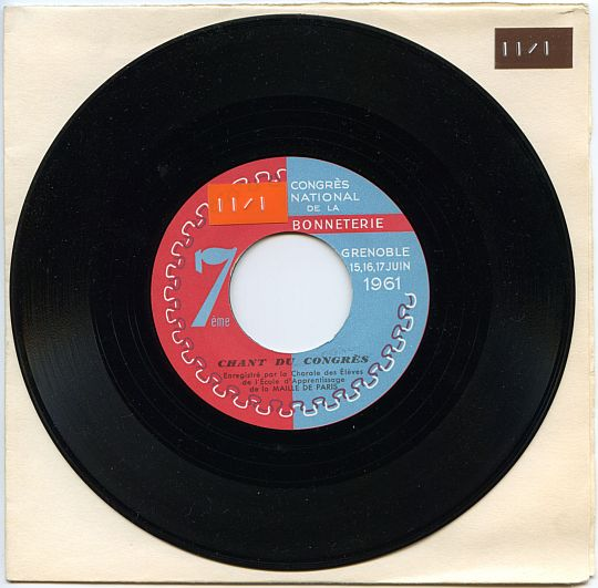 label face A, chant du 7ème congrès national de la bonneterie à Grenoble, juin 1961