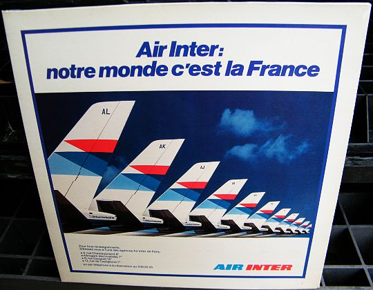 recto du vinyle Collector promotionnel offert par AIR INTER - Notre monde c'est la France