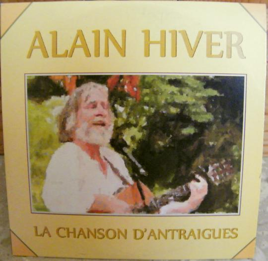 recto du CD single Collector promo d'Alain Hiver - La chanson d'Antraigues
