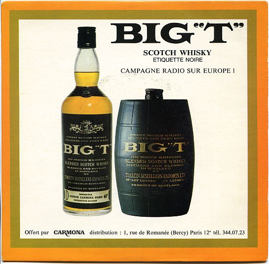recto du 45t promo pour le scotch whisky Big T, campagne radio Europe 1