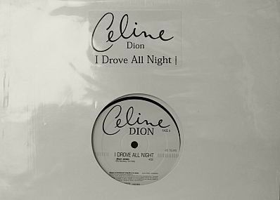 recto du maxi promo de Céline Dion - I drove all night