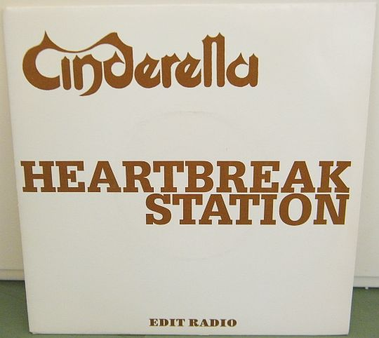 recto du 45t promo de Cinderella - Heartbreak station Collector