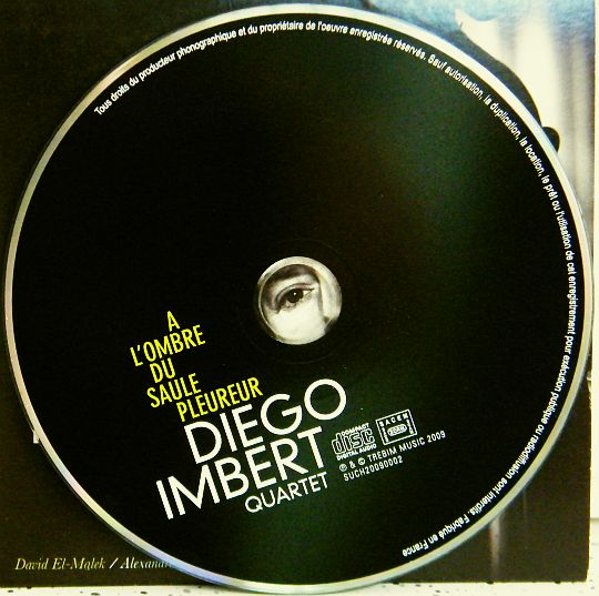 CD collector Diego Imbert Quartet - à l'ombre du saule pleureur