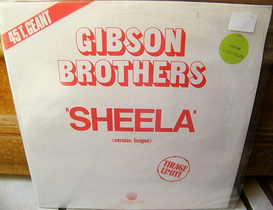 recto du maxi 45 tours collector promo des Gibson Brothers - Sheela