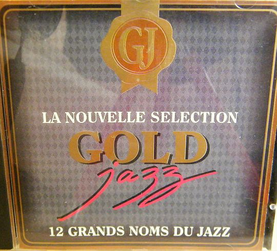 recto du CD collector Gold Jazz - 12 grands noms du jazz, la nouvelle sélection