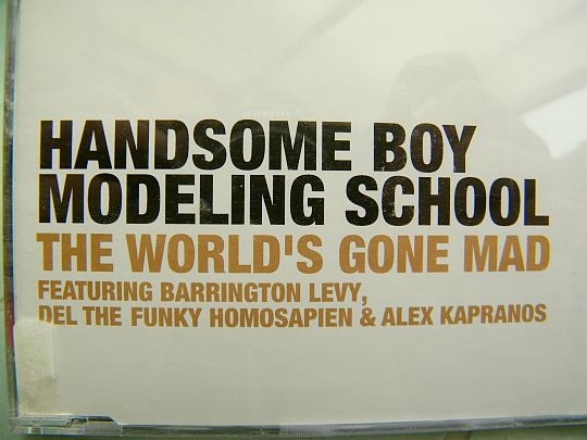 recto du CD single promotionnel des Handsome Boy Modeling School - The world's gone mad