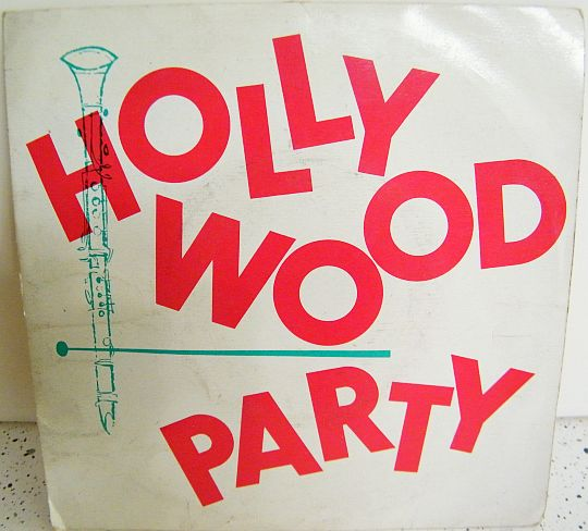 recto du EP 45t Collector Hollywood Party - Hollywood club orchestra