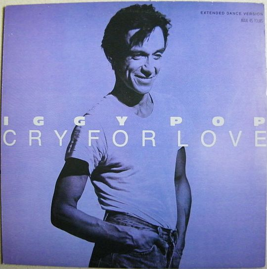 recto du maxi 45 tours promo d'Iggy Pop - Cry for love