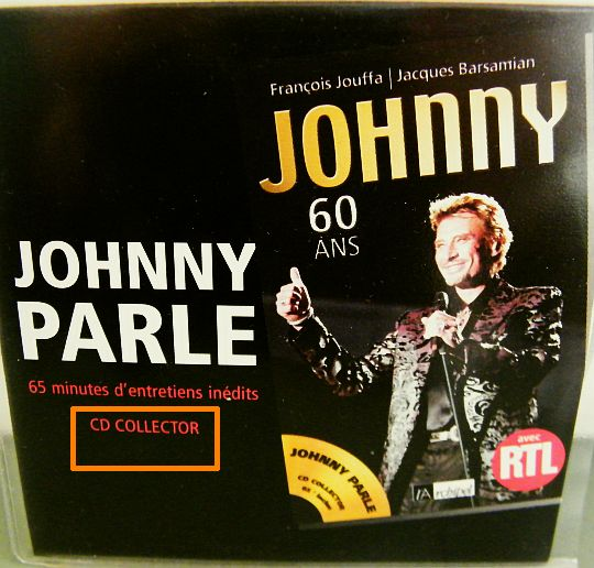 recto du CD Collector Johnny parle de Johnny Hallyday