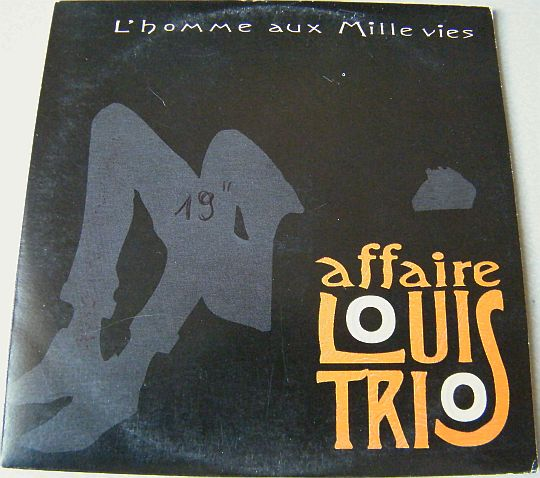 recto du CD single promo L'homme aux mille vies par L'Affaire Louis Trio