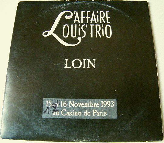 recto du CD single promo Loin par L'Affaire Louis Trio