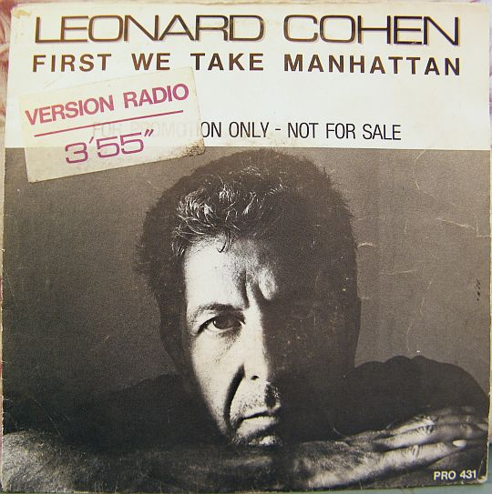 recto du 45 tours promo First we take Manhattan par Leonard Cohen