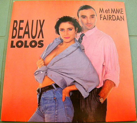 recto du 45 tours promo Collector de M et Mme Fairdan - Beaux lolos