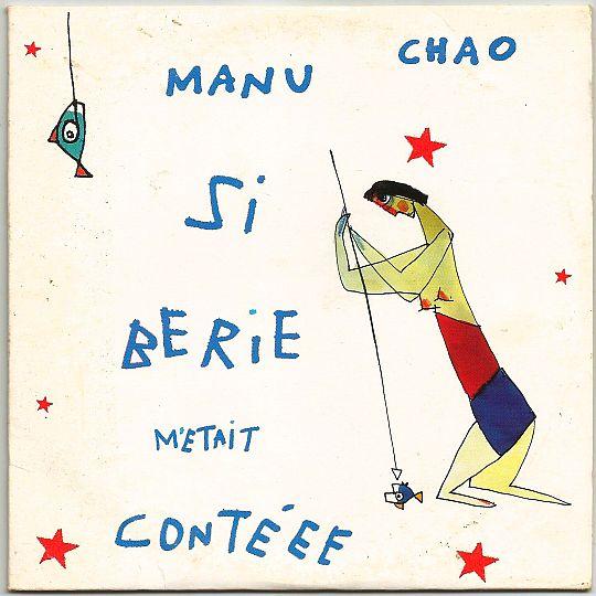 Manu chao si berie m 39 tait cont ee maxi cd sampler collector interdit la vente dans poesie - Manu chao le petit jardin youtube ...