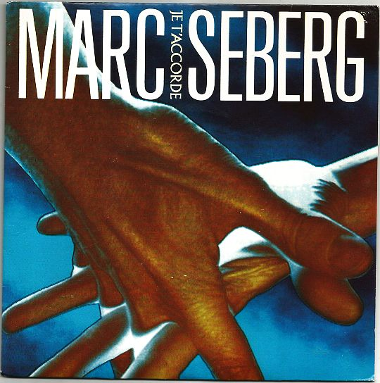 recto du 45 tours promotionnel de Marc Seberg - Je t'accorde