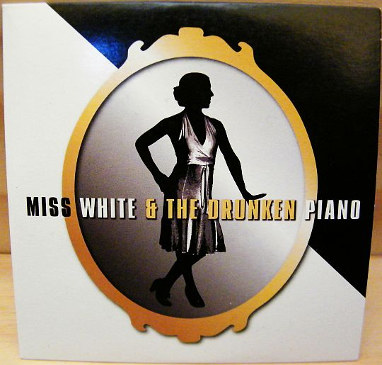 recto du collector Miss White and the drunken piano
