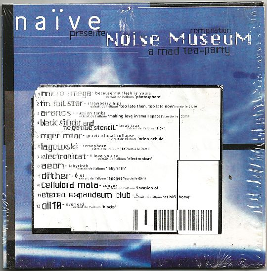 recto de la compilation promo Noise Museum par Naïve - A mad tea-party