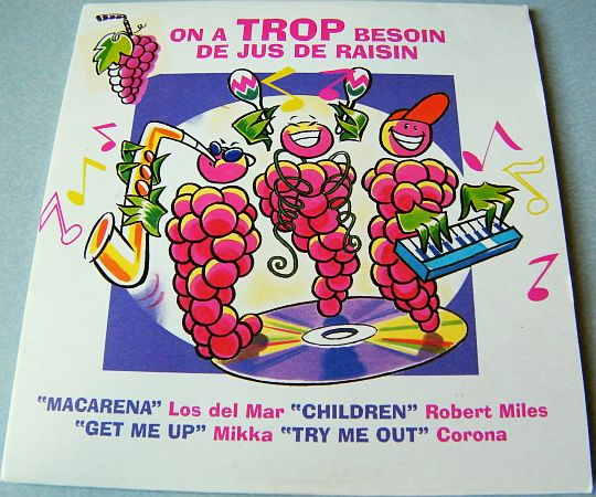recto du maxi CD Collector promo On a TROP besoin de jus de raisin