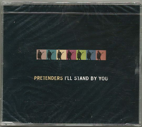 recto du CD monotitre promo neuf des Pretenders - I'll stand by you