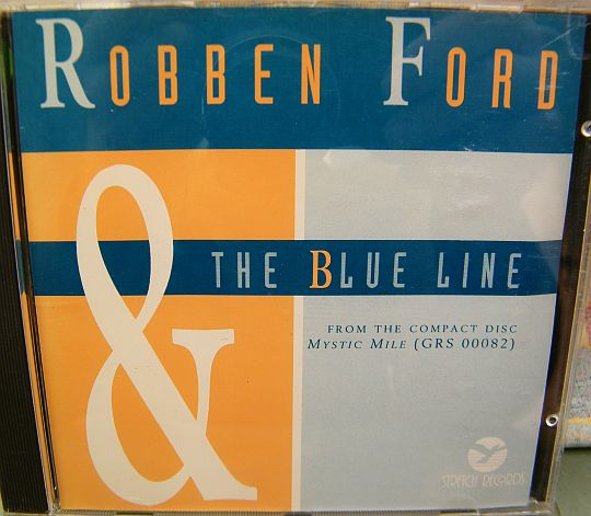 recto du CD sampler collector promo de Robben Ford and the Blue Line