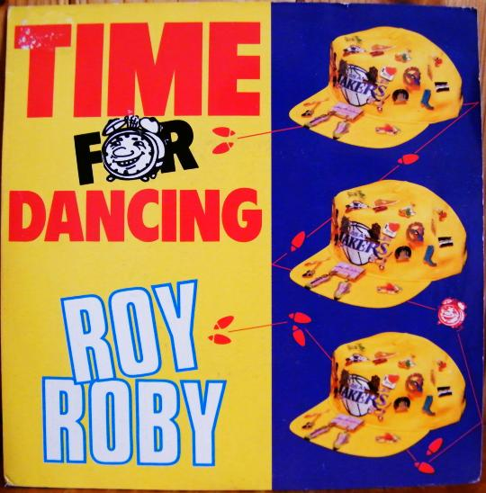 recto du 45 tours Collector promotionnel de Roy Roby - Time for dancing dans Poesie-Sonore.com