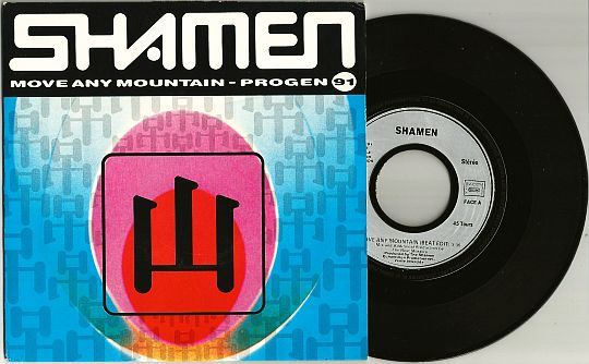 recto du 45 tours promo des SHAMEN - Move any mountain (Progen 91 edit)