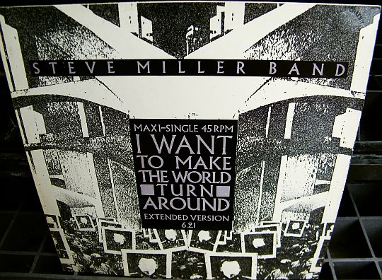recto du maxi 45 tours promo Collector du Steve Miller Band - I want to make the world turn around