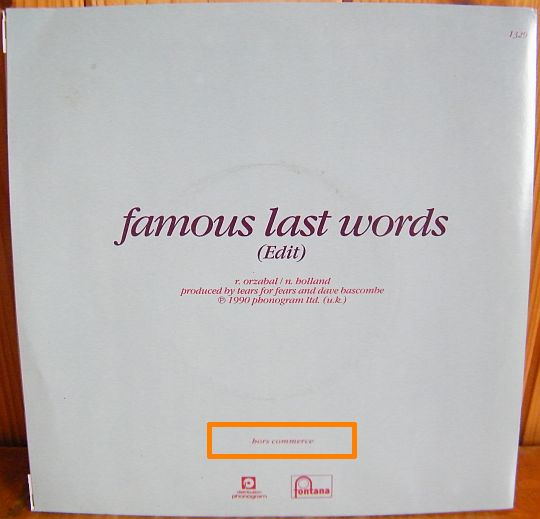 verso du 45 tours promo monoface de Tears For Fears - Famous last words