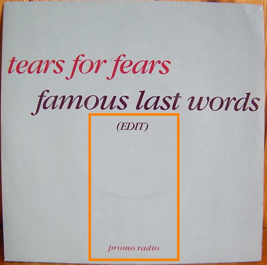recto du 45 tours promo Collector monoface de Tears for Fears - Famous last words