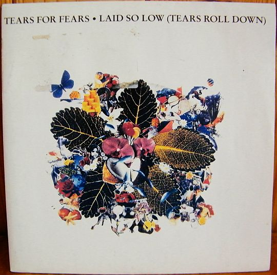 recto du 45 tours promo Collector de Tears for Fears - Laid so low (tears roll down)