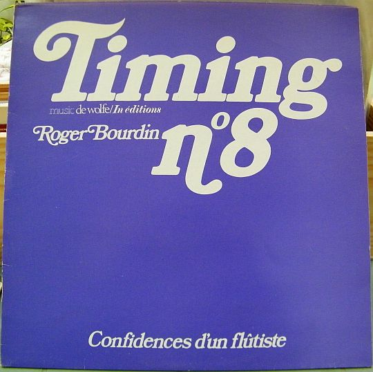 recto du vinyle Collector promotionnel Timing 8 de Roger Bourdin - Confidences d'un flûtiste