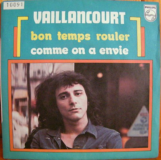 recto du 45 tours Collector de Vaillancourt - Bon temps rouler