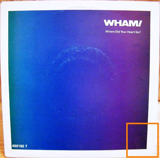recto du 45 tours Collector promo de Wham - Where did your heart go